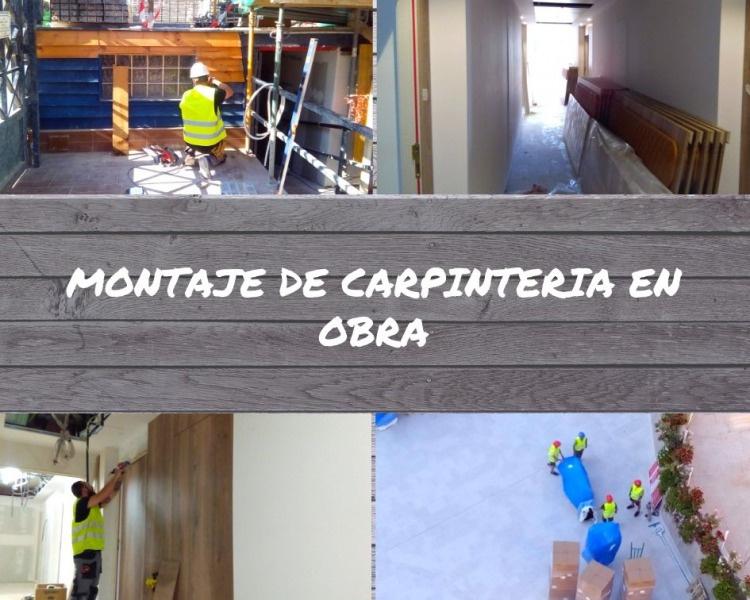 Montaje de carpintería en obra